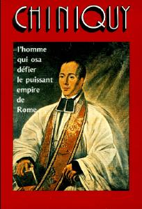 """Page couverture du livre """"chiniquy"""" de Charles Chiniquy"""