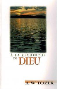 """Page couverture du livre """"À la recherche de Dieu"""" de A.W. Tozer"""