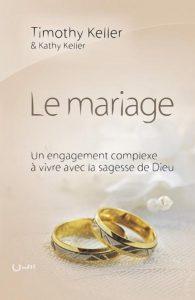 """Page couverture du livre """"Le mariage"""" de Tim et Kathy Keller"""